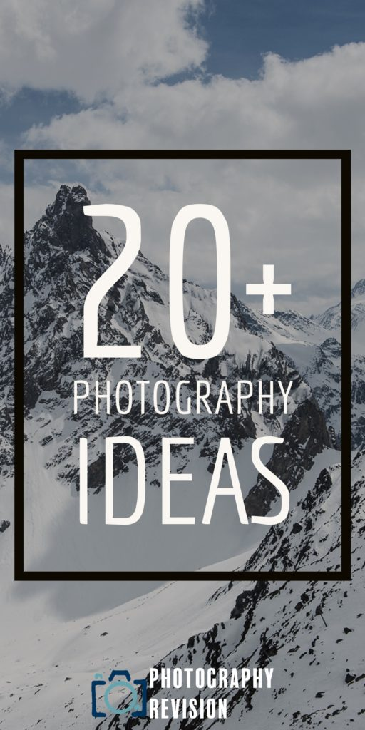20+ Photography Ideas